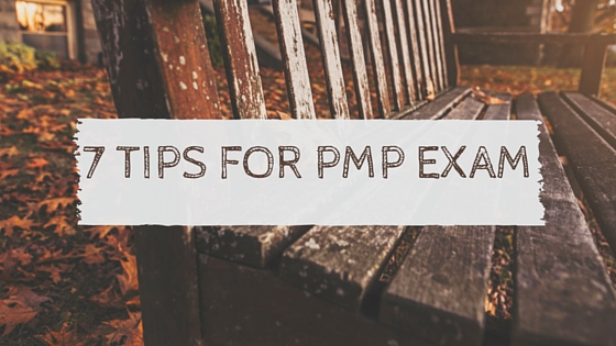 7 Tips PMP Exam